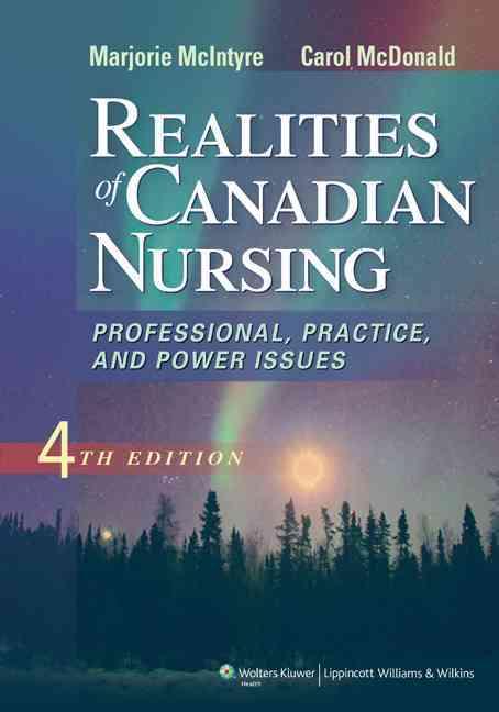 Realities of Canadian Nursing By Mcintyre, Marjorie/ Mcdonald, Carol